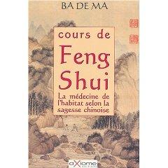 Cours de Feng Shui : La médecine de l'habitat selon la sagesse chinoise