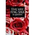 Vivre votre Feng Shui au quotidien