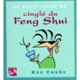 Le Petit Livre du cinglé du feng shui